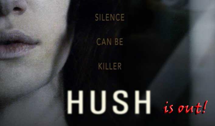 Hush Upcoming Horror Movie