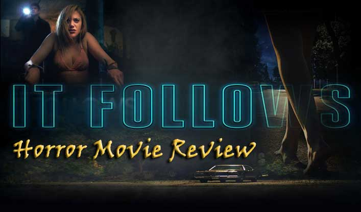 It Follows (Movie Review)