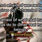 """I'm not afraid of werewolves… (Dark Quote)"