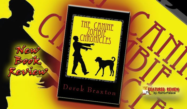The Canine Zombie Chronicles (Book Review)