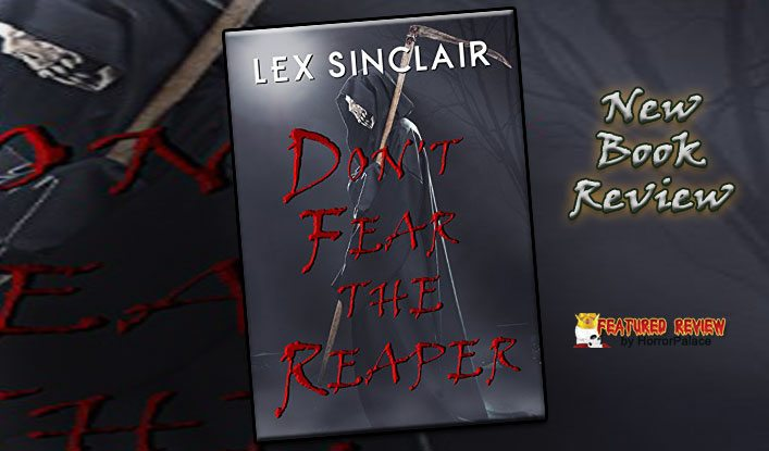 Don't Fear The Reaper (Book Review)