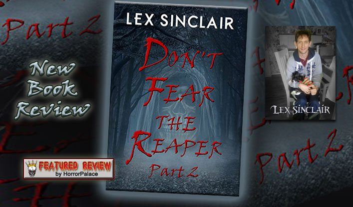 Don't Fear The Reaper Part 2 (Book Review)