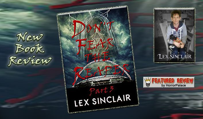 Don't Fear the Reaper Part 3 (Book Review)