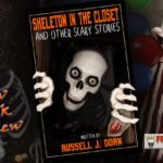 Skeleton In The Closet and other Scary Stories (Book Review)