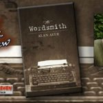 The Wordsmith by Alan Ayer (Book Review)